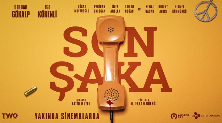 Serdar Gökalp'in başrolünü üstlendiği  'Son Şaka' filminin ilk teaser'ı!