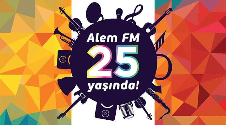 """Türkiye'nin en """"Alem"""" radyosu Alem FM 25 yaşında!"""